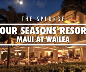 Four Seasons Maui | Four Seasons Resort Maui at Waliea
