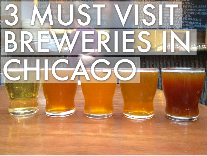 Must Visit Breweries in Chicago