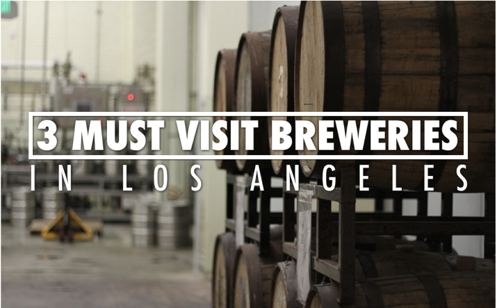 Breweries Los Angeles, brewery tour LA