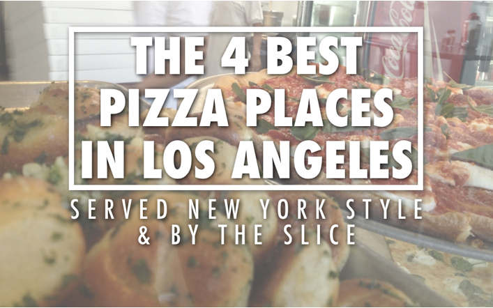 Best pizza in Los Angeles | Best Pizza in LA