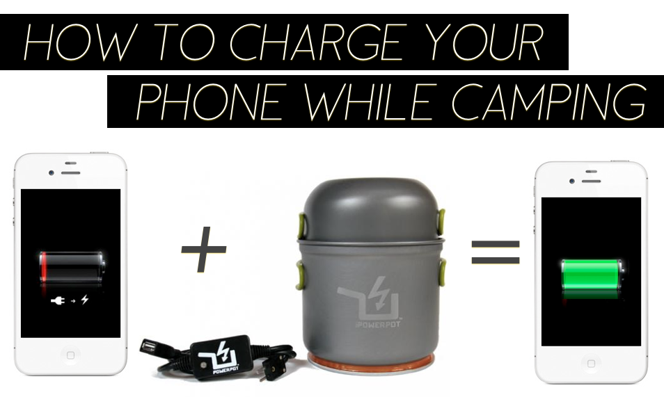 Powerpot | Charge Your Phone While Camping | Trevor Morrow Travel