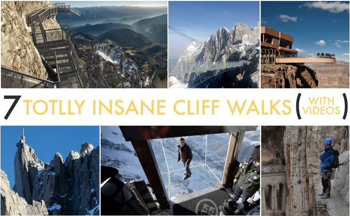 Crazy Cliff Walks