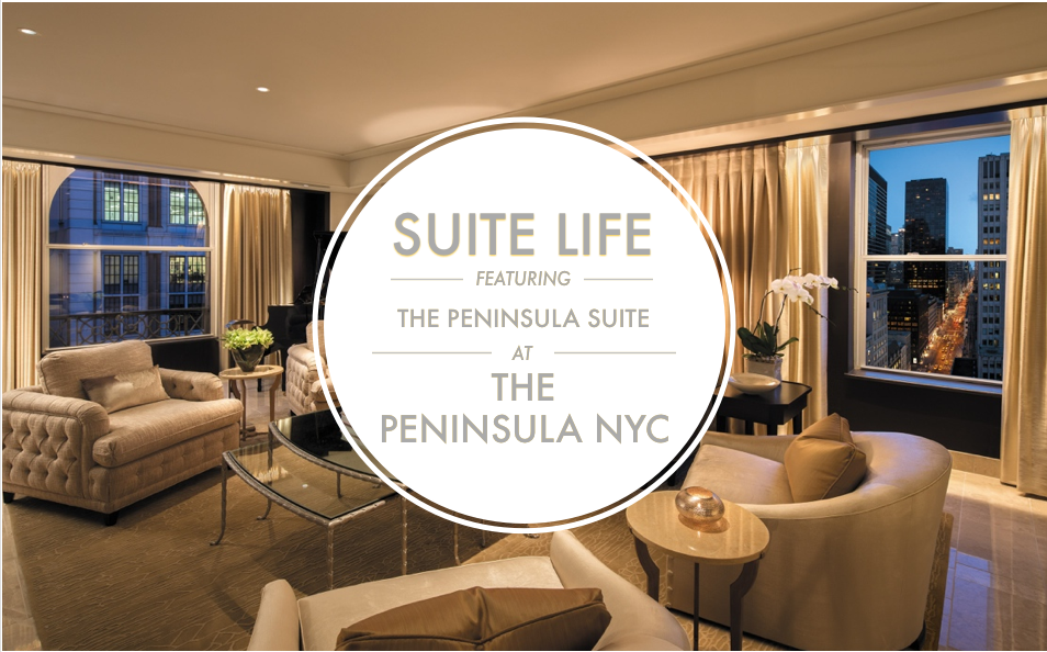 Suite Life: The Peninsula NYC on Trevor Morrow Travel