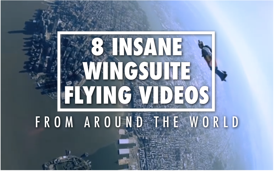 insane crazy wingsuit flying videos