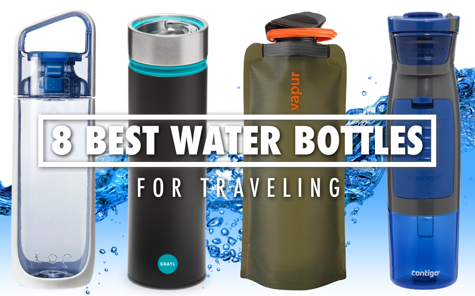 the 8 best water bottles for travel | staying hydrated | tmt