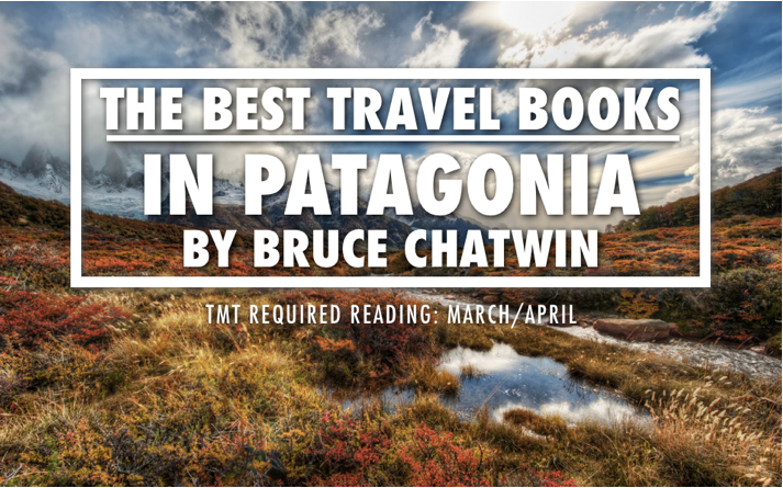 Best Travel Books - In Patagonia