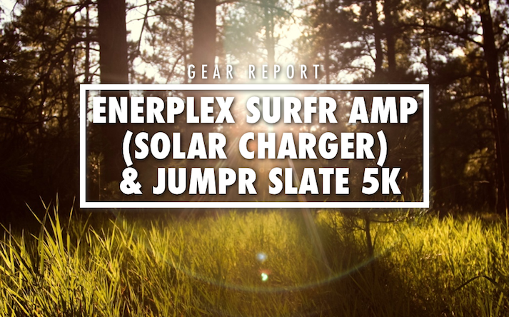 EnerPlex Jumper Slate 5K Review EnerPlex Surfr AMP Review