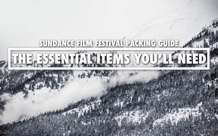 Sundance Film Festival What To Pack