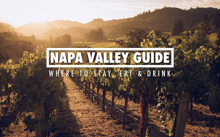 Napa Valley Guide Things To Do Napa Valley