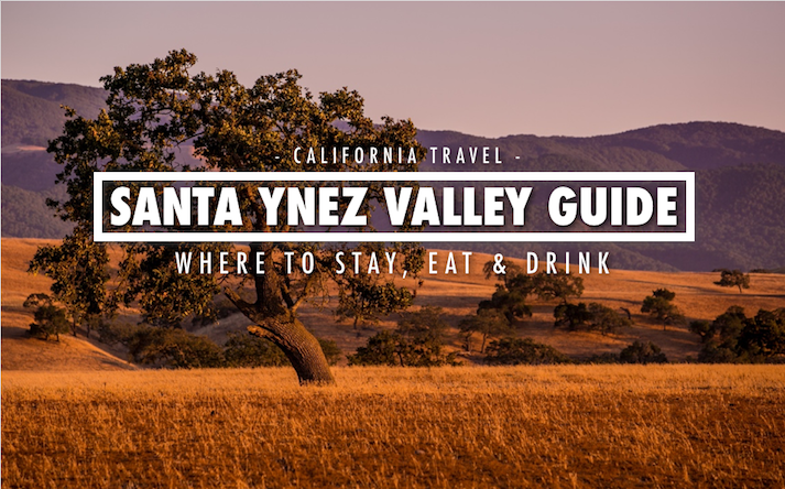 Things to do Santa Ynez Valley